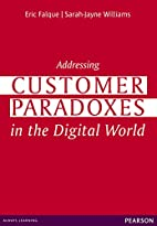 Addressing customer Paradoxes by…