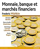 Monnaie, banques et marchés financières,…