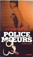 Police des Moeurs N°165 by Pierre Lucas