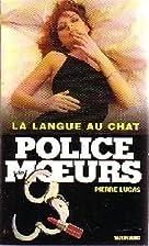 La langue au chat by P. Lucas