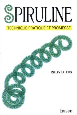 la-spiruline-technique-pratique-et-promesse