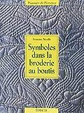Francine Nicolle: Symbole dans la broderie au boutis (French Edition)