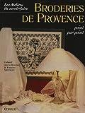Nicolle, Francine: Broderies de Provence: Point par point