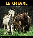 Cheval : Libre comme le vent,le by Gilles…