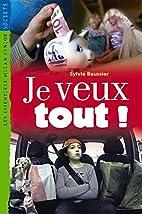 Essentiels Junior: Je Veux Tout (French…