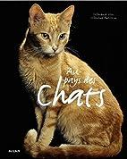 Au pays des chats by Stéphanie Ledu