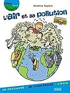 L'air et sa pollution by Caroline Toutain