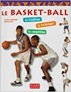 O basquetebol: as regras, a técnica, a…