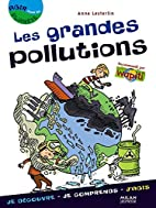 Les grandes pollutions by Anne Lesterlin