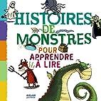 Histoires de monstres pour apprendre à lire