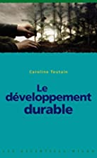 Le développement durable by Caroline…