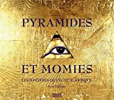 Joyce Tyldesley: Pyramides et momies (French Edition)