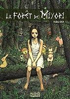 La forêt de Miyori by Hideji Oda