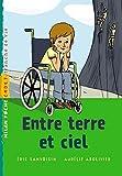 Eric Sanvoisin: Entre terre et ciel (French Edition)