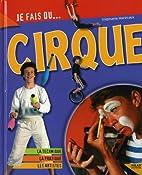 Je fais du cirque by Stéphane Marecaux