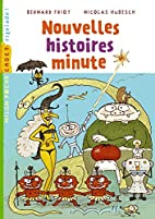 Nouvelles histoires minute (French Edition)