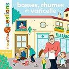 Bobos et maladies by Antoine Ronzon