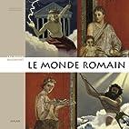 Le monde romain by Henri Del Pup