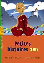 Petites histoires zen by Dominique Tellier