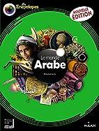 Le Monde Arabe NE by Mohamed Kacimi