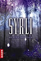 Syrli T01 by Meagan Spooner