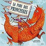 La pire des princesses -