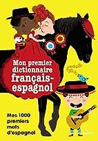 MON IMAGIER FRANCAIS-ESPAGNOL by Milan
