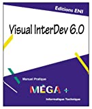 POIRIER, Jacques: Visual InterDev 6, collection MEGA+, en français / in french (French Edition)