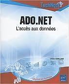 ADO.NET : L'accès aux données by Jérôme…