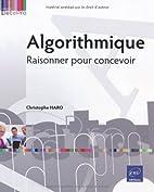 Algorithmique - Raisonner pour concevoir by…