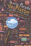 John-L Casti: Le vrai Paradis de Platon (French Edition)