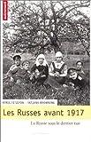 Fitzlyon, Kyril: Les Russes avant 1917: La Russie sous le dernier tsar (French Edition)
