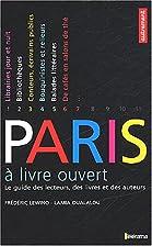 Paris à livre ouvert : Le Guide des…