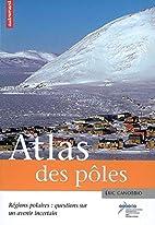 Atlas des pôles : Régions…