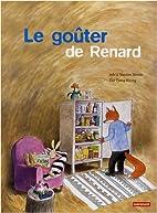 Le goûter de Renard by Sylvia Vanden Heede