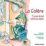 R-W Alley: La colere (French Edition)