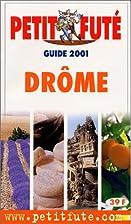 Drôme by Guides petit futé