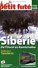 Petit Futé Sibérie : De…