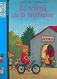 Bertron, Agnes: La Rentree De La Maitresse