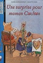 Une surprise pour maman cochon by…