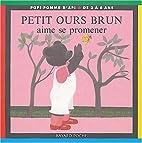 Petit Ours Brun aime se promener by…