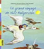 Le grand voyage de Nils Holgersson by…
