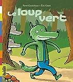 Le Loup Vert by René Gouichoux