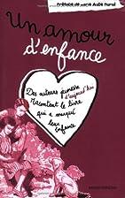 Un amour d'enfance by Collectif (Charte des…