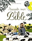 Laffon, Martine: Raconte-moi la Bible