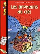 Les orphelins du ciel by Marie Vaudescal