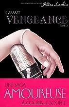 Cabaret, Tome 2 : Vengeance by Larkin…