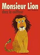 Monsieur Lion Chez Le Coiffeur by Britta…