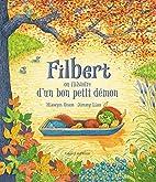 Filbert ou l'histoire d'un bon petit démon…