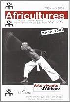 Africultures n.38 mai 2001 : arts vivants…